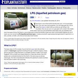 LPG (Liquefied petroleum gas) - What is it? - Explain that Stuff