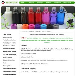 PR-1# E-Liquid Bottles LDPE PET Child-Proof 5ml 10ml 15m 30m_Yu Go Vaping Co., Ltd.