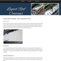 Liquid Roof Coatings - Sure long life of roof
