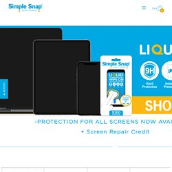 Liquid Screen Protection - Simple Snap