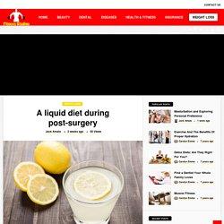 A liquid diet during post-surgery