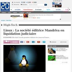 Linux : La société éditrice Mandriva en liquidation judiciaire