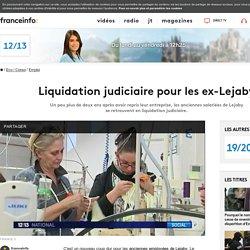Liquidation judiciaire pour les ex-Lejaby