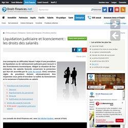 Liquidation judiciaire et licenciement : les droits des salariés