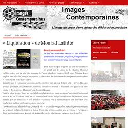 «Liquidation» de Mourad Laffitte