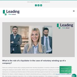 What is the role of a liquidator in the case of voluntary winding up of a company?