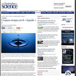 L'espace-temps est-il « liquide » ?
