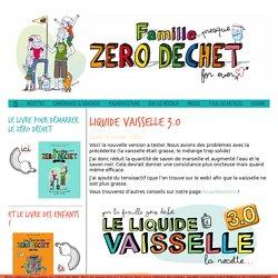 Liquide vaisselle 3.0 - Famille Zero Dechet