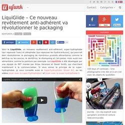 LiquiGlide – Ce nouveau revêtement anti-adhérent va révolutionner le packaging