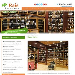 Get Liquor Store Insurance in California - Rais Insurance Services, INC