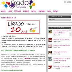 Lirado fête ses 10 ans