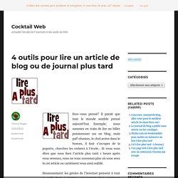 4 outils pour lire un article de blog ou de journal plus tard