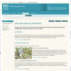 Lire une carte et s'orienter - IGN.FR - Education