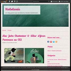 "Lire ""John Chatterton"" & ""Lilas"" d'Yvan Pommaux au CE1"
