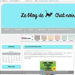 Lire,...avec Ludo - Blog chat noir