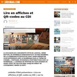 Lire en affiches et QR-codes au CDI – Ludovia Magazine