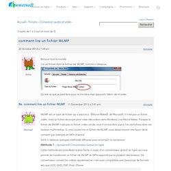 comment lire un fichier WLMP