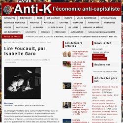 Lire Foucault, par Isabelle Garo – Anti-K