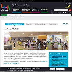 Cas concrèt d'action en bibliothèque pour favoriser la lecture: Lire au Havre
