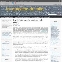 Lire le latin avec la méthode Hale (1887)