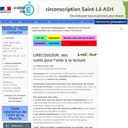 LIRECOULEUR, des outils pour l'aide à la lecture - Circonscription de Saint-Lô A.S.H.