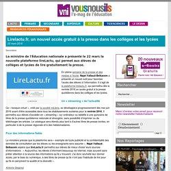 Lirelactu.fr, un nouvel accès gratuit à la presse dans les collèges et les lycées