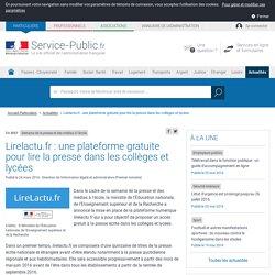 Lirelactu.fr: une plateforme gratuite (via le WIFI du lycée) pour lire la presse dans les collèges et lycées