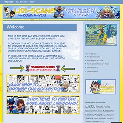 liriscans | brings the Inazuma Eleven Manga to everyone!