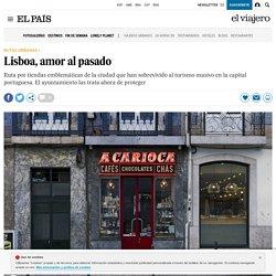 Lisboa, amor al pasado