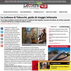 La Lisbona di Tabucchi, guida di viaggio letteraria