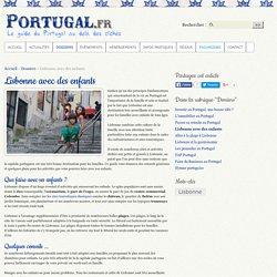 Lisbonne avec des enfants - Portugal