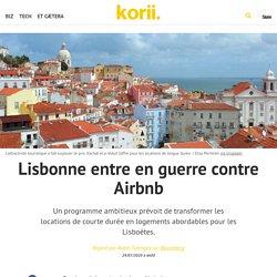 Lisbonne entre en guerre contre Airbnb