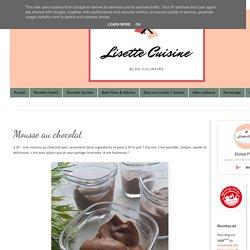 Lisette Cuisine: Mousse au chocolat