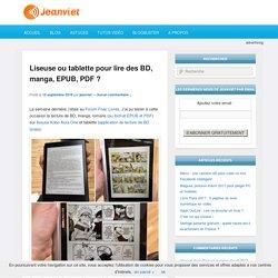 Avis d'un lecteur de BD, manga sur liseuse ou tablette