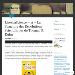 LisezLaScience – 11 – La Structure des Révolutions Scientifiques de Thomas S. Kuhn