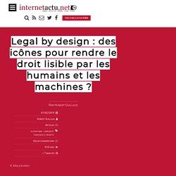 Legal by design : des icônes pour rendre le droit lisible par les humains et les machines ?