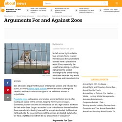 A List of Arguments for and Against Zoos
