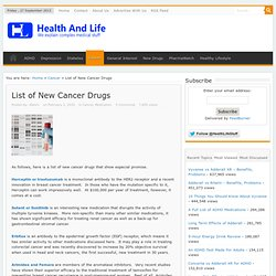 List of New Cancer Drugs - Health and Life