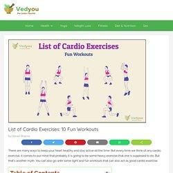 List of Cardio Exercises: 10 Fun Workouts