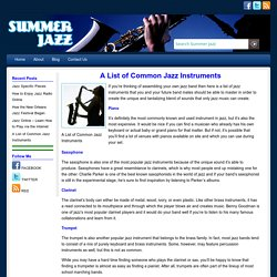 A List of Common Jazz Instruments « Summer Jazz
