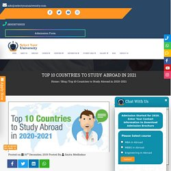 List of top 10 Countries to Study Abroad in 2020