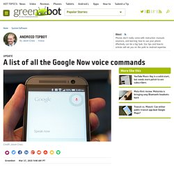 List of Google Now voice commands