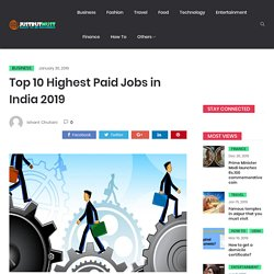 List of Top 10 Highest Paid Jobs in India - Full Insight