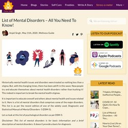 List of Mental Disorders - All You Need To Know!