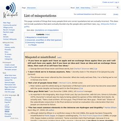 List of misquotations - Wikiquote