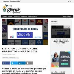 Lista 100 cursos online gratuitos – Marzo 2021