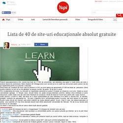 » Lista de 40 de site-uri educaționale absolut gratuite