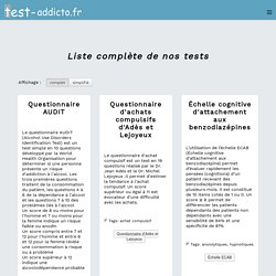 Liste des tests d'addictologie - Test-addicto