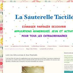 La Sauterelle Tactile: Liste des Applications & Jeux Proposés