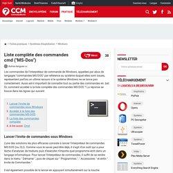 """Liste complète des commandes cmd (""""MS-Dos"""")"""